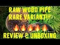 FULL MELT FUSION'S - RAW NATURAL WOOD PIPE PROTOTYPE - EXTREMELY RARE PIPE - REVIEW & UNBOXING