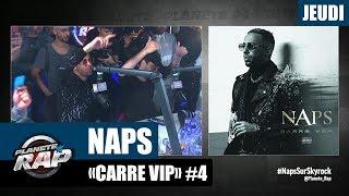 """Planète Rap - Naps """"Carré Vip"""" #Jeudi"""