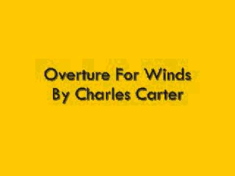 Overture For Winds By Charles Carter