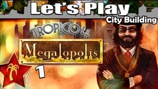 Tropico 4 Megalopolis DLC - 1: Megalopolis City (Best City Building Games PC 2016)