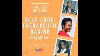 S2E2 - Self-Care: Therapeutic Baking