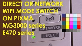 PIXMA MG3000 series DIRECT WIFI connection Switch between DIRECT and NETWORK mode (part4)