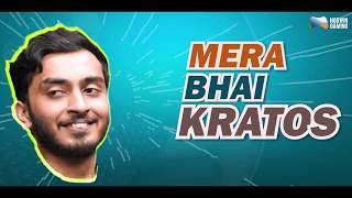 Mera Bhai Series | KRATOS | Why Sc0ut left TeamIND? | Esports PUBG journey of Kratos (Samir Choubey)