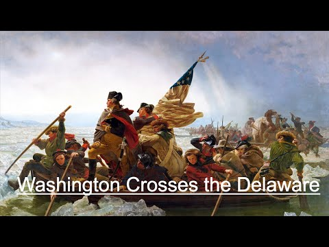 The American Revolution (Part III): Washington Launches his attack on Trenton and the Hessians.