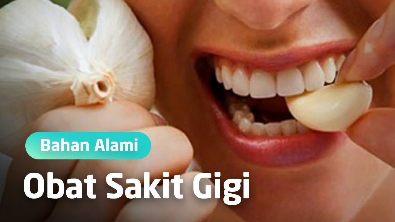 4 Obat Sakit Gigi Alami Yang Paling Ampuh 1 Jam Langsung Sembuh