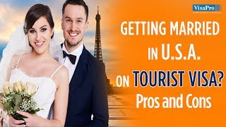 Tourist on visa Marrying someone a