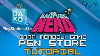 Cara Membeli Game di PSN Store | The Kampung Nerd