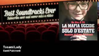 Santi Pulvirenti - Tosami Lady - La Mafia Uccide Solo D'Estate (2013)