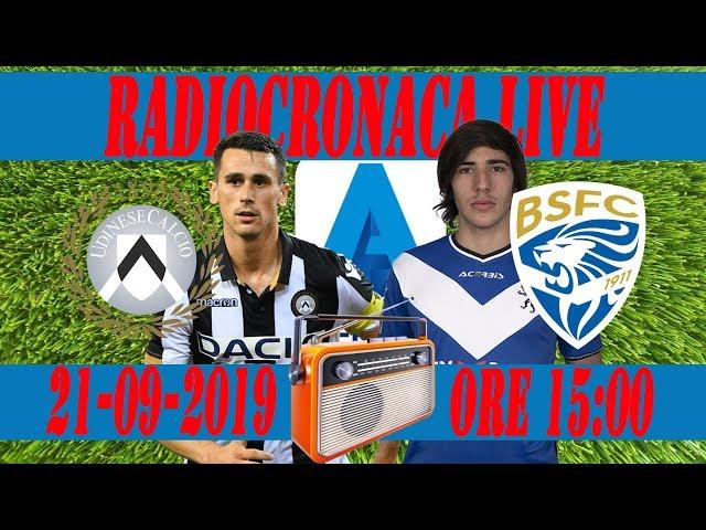 Udinese Brescia Radiocronaca Serie A 2019/20 Live Streaming