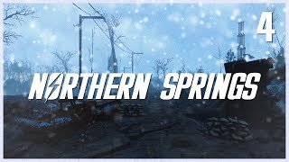 NORTHERN SPRINGS (DLC SIZED MOD)!! | Fallout 4 Mod Playthrough (Part #4)