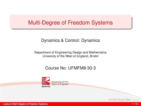 Dynamics and Control 6-1 MDOF: Modal Analysis Theory