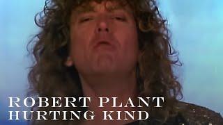 Robert Plant - Hurting Kind