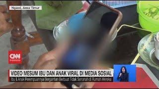 Video Mesum Ibu Dan Anak Viral Di Media Sosial