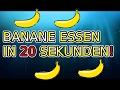Banane essen in 20 Sekunden! [Challenge]