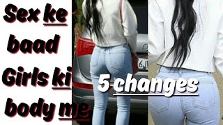 Changes in girls body after sex || sex ke baad changes || latest update 2018 || GamingBuddy
