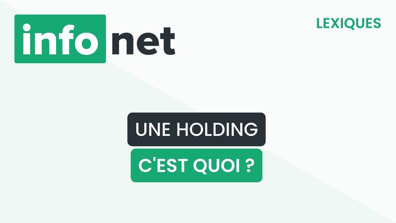 Download Une holding, c'est quoi ? (définition, aide, lexique, tuto, explication)
