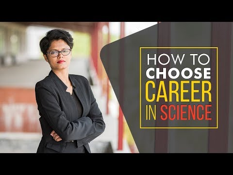 Career Guidance for Science Students after 12th | 2018