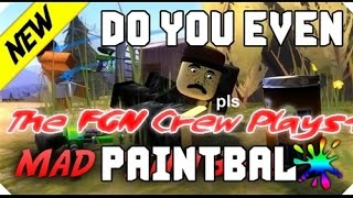 FGN Crew Plays: ROBLOX Mad Paintball