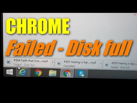 "How to fix Chrome Download ""Failed - Disk Full"" error"