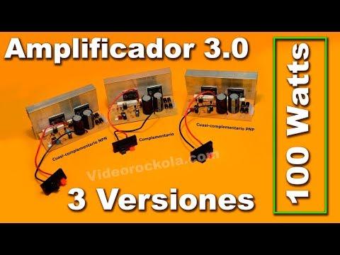 Amplificador De 100W  Versión 3.0
