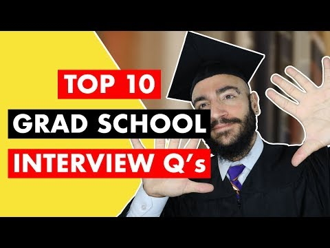 Top 10 Grad School Interview Questions And Answers