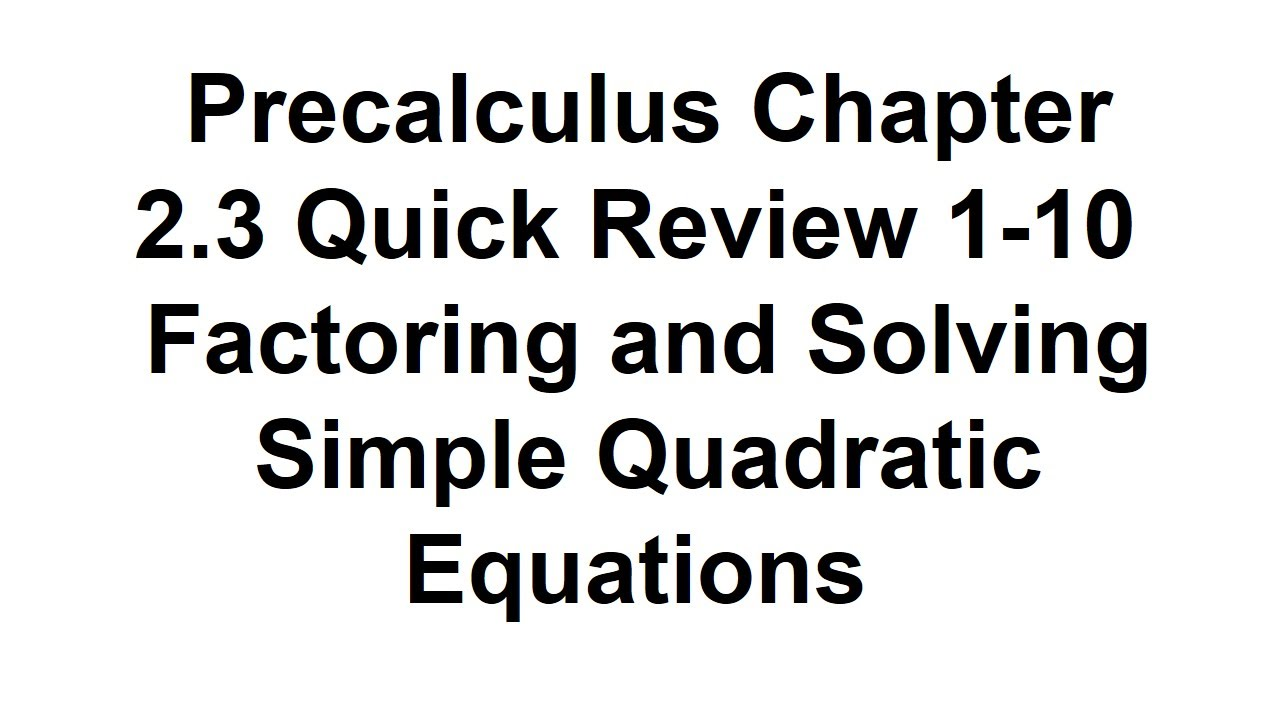 Precalculus Chapter 2.3 Quick Review Exercises 1-10