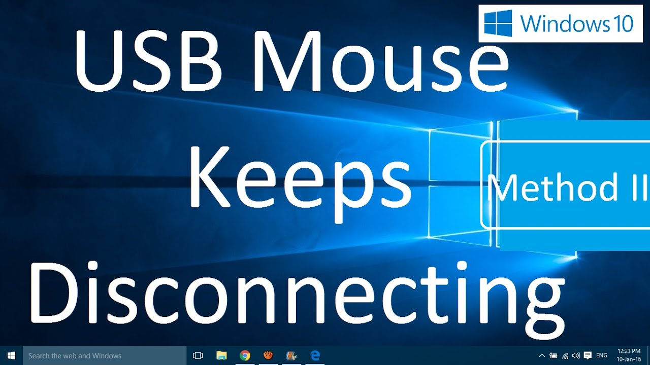 USB Mouse Keeps Disconnecting in Windows 10 (Solved: Method II)