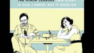 Watch Minor Leagues The Love That Never Was video