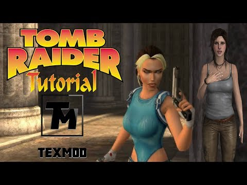 Tomb Raider: Tutorial-How To Play Texmod In TR Legend,Anniversary,Underworld And 2013