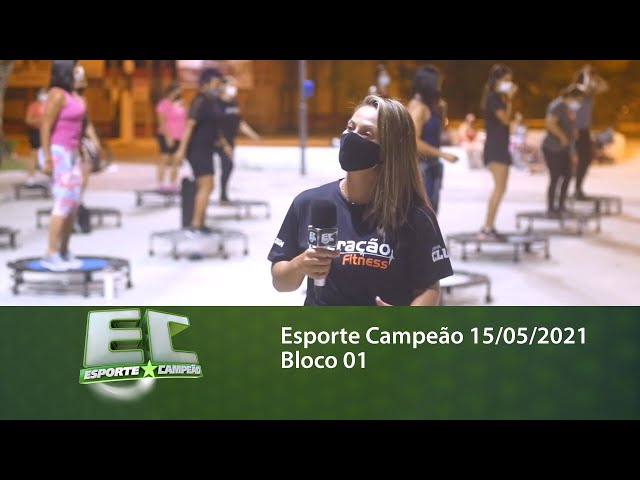 Esporte Campeão 15/05/2021 - Bloco 01