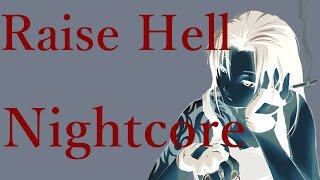 ஓ Nightcore - Raise Hell ஓ