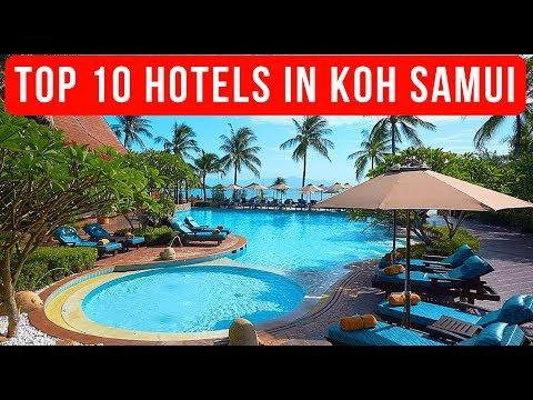 Top 10 Best Koh Samui Hotels 2017