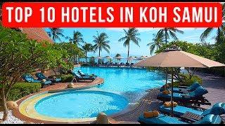 Top 10 Best Koh Samui Hotels 2017
