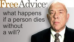 What Happens if a Person Dies Without a Will?