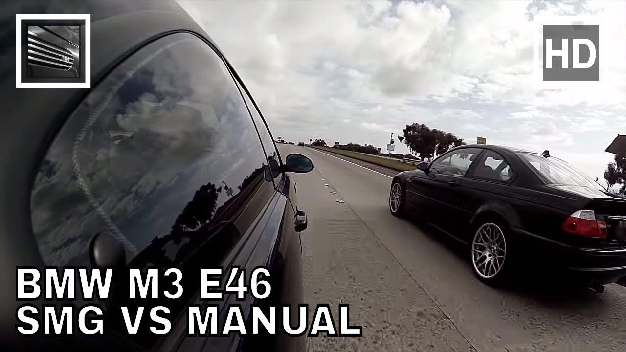 bmw m3 e46 smg vs manual youtube rh youtube com smg or manual e46 m3 E46 M3 SMG Review