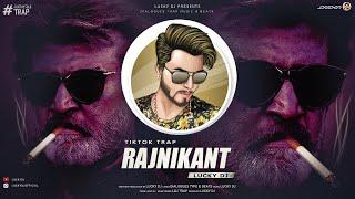 Rajnikant The Boss Trap - LUCKY DJ - TikTok Dialogues Music - Sher Akela Hi Ata Ha
