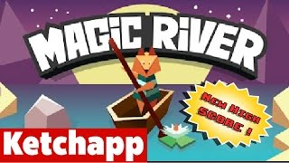 MAGIC RIVER by KetchApp ★ My High Score 133 Gameplay (iOS iPhone HD Gameplay Video)