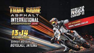 76 TRIAL GAME ASPHALT INTERNASIONAL CHAMPIONSHIP 2019 - 14 DESEMBER 2019 (DAY 2)