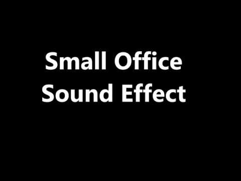 Small Office Sound Effect