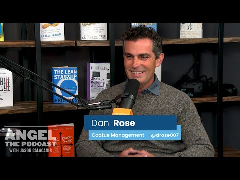 "E33 ""Angel"" Coatue''s Dan Rose on $700M fund, working with Bezos & Zuckerberg, best founder traits"