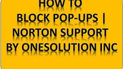 How to Block Internet Pop Ups  Norton Support by OneSolutionInc