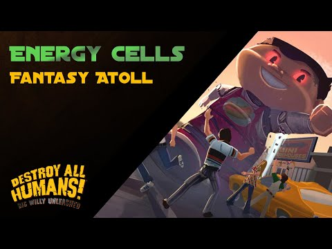 Big Willy Unleashed - Fantasy Atoll Energy Cells