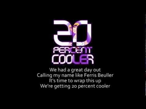 20 Percent Cooler - Lyrics