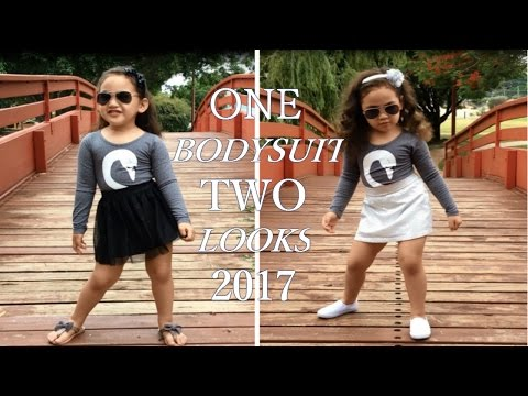 ONE BODYSUIT TWO LOOKS - 2017 LITTLE GIRLS CLOTHES/FASHION/LOOKBOOK/OUTFIT