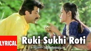 Ruki Sukhi Roti Lyrical Video Song Nayak | Anil Kapoor, Rani Mukherjee