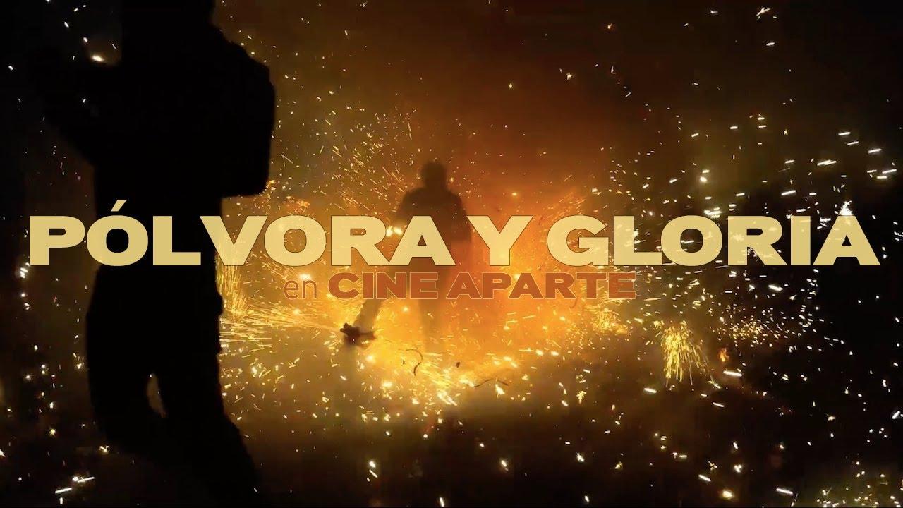 Cine aparte • Pólvora y gloria