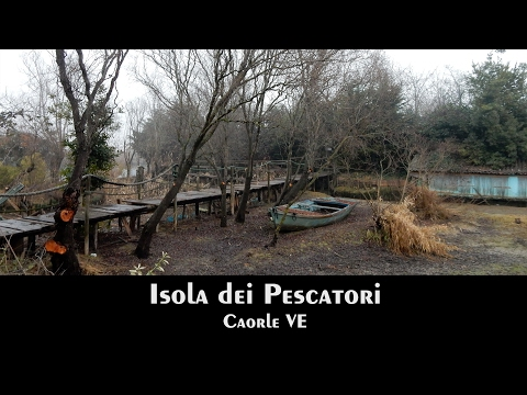 VE Caorle - Isola Dei Pescatori