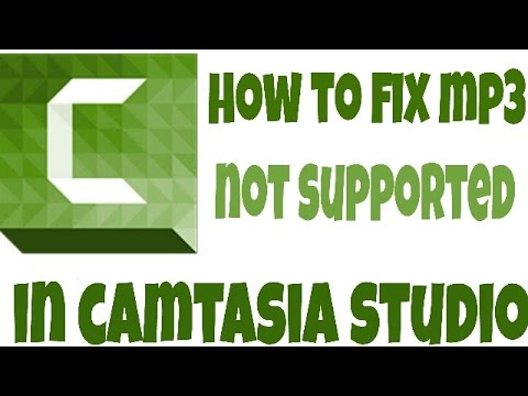 How to Fix MP3 not supported in Camtasia Studio 8