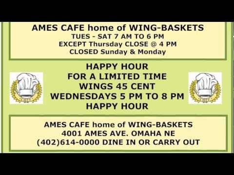 AMES CAFE HOME OF WING-BASKETS (Omaha Nebraska) 4001 ames ave