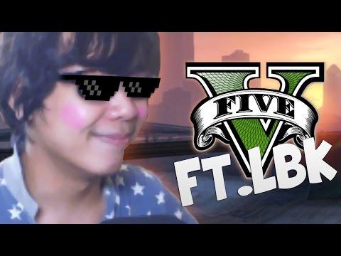 เกมที่ทำให้ท้องแข็งได้ตลอดเวลา! ft.LBK | Grand Theft Auto 5 Funny Moments